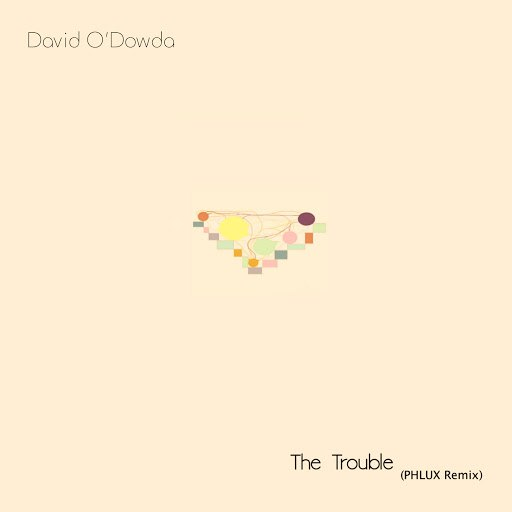 David O'Dowda альбом The Trouble (Phlux Remix)