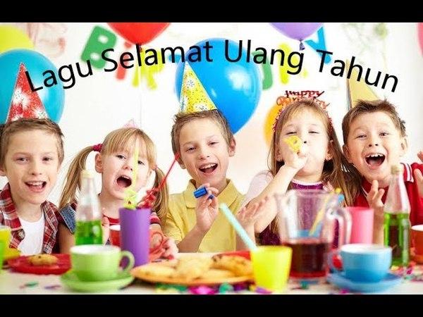 Video Lagu Selamat Ulang Tahun Anak anak