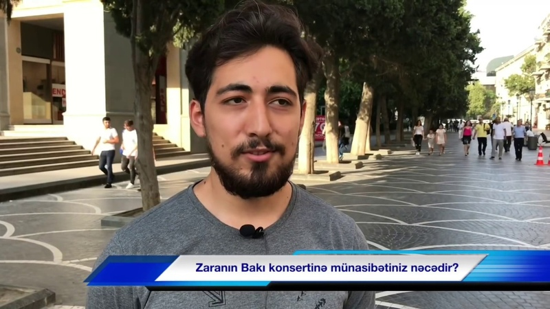 Zaranın Bakı konsertinə münasibətiniz nəcədir?
