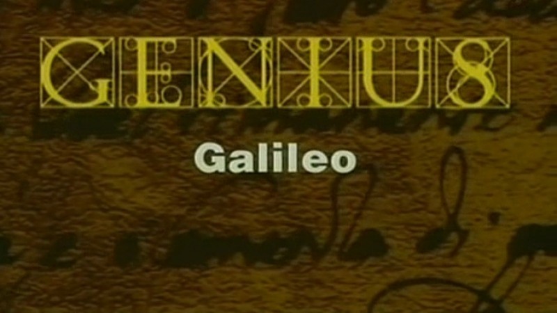 Гении: Галилео Галилей / Genius: Galileo Galilei (2000)