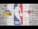 NBA 2017-2018 / RS / 09.02.2018 / Denver Nuggets vs Houston Rockets