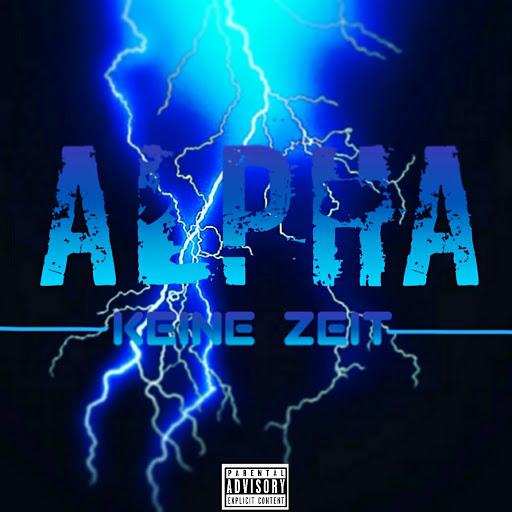Alpha альбом Keine Zeit