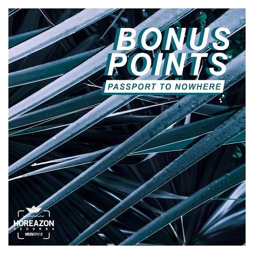 Bonus Points альбом Passport to Nowhere