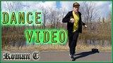 Roman C I Dance video 3