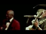 Orquesta Buena Vista Social Club & Eliades Ochoa - Chan Chan (life)