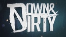 Down Dirty 2012 Full Album Probably