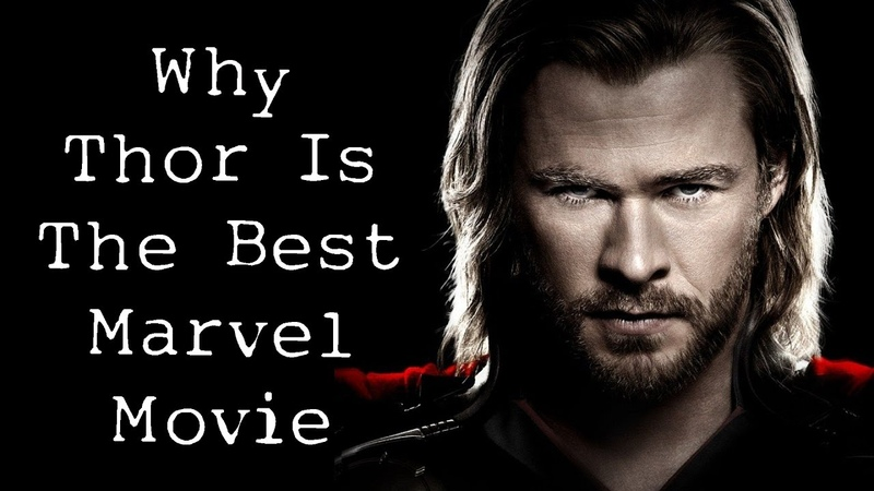 Why Thor Is The Best Marvel Movie