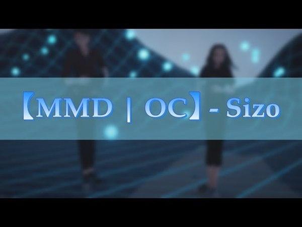 【MMD | OC】- Sizo【Gift】