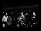 Sting Dominic Miller Chris Botti - La Belle Dame Sans Regrets
