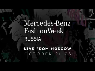 Live: Mercedes-Benz Fashion Week Russia