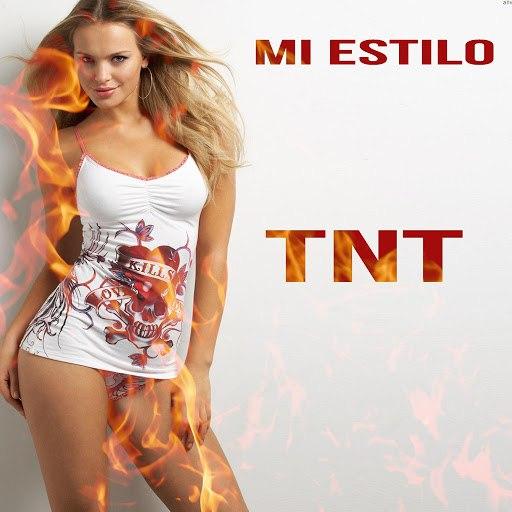 TNT альбом Mi Estilo