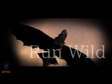 Клип_Run Wild_Soul of dragon