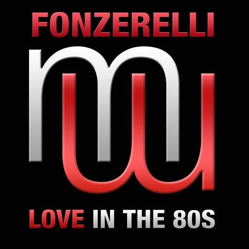 Fonzerelli альбом Love In The 80s (Radio Edit)
