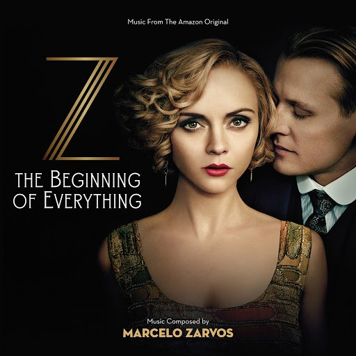 Marcelo Zarvos альбом Z: The Beginning Of Everything (Music From The Amazon Original)