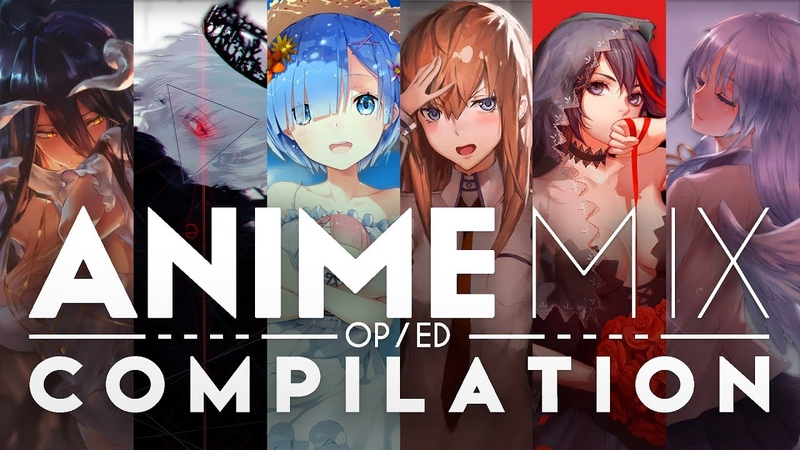 Ultimate Anime Music Compilation (OPED) [FULL SONGS!] [8 Hour mix]