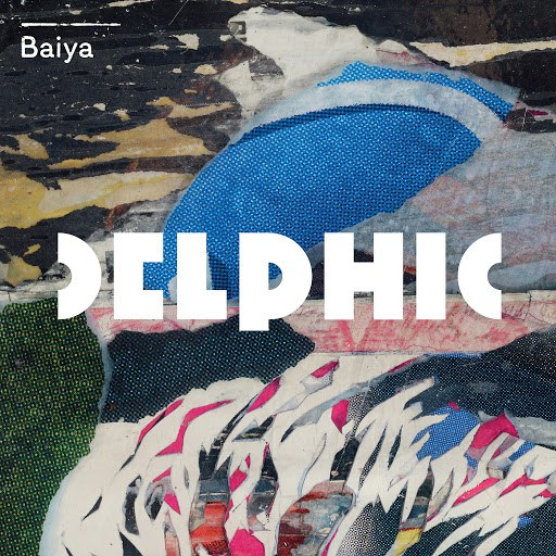 Delphic альбом Baiya