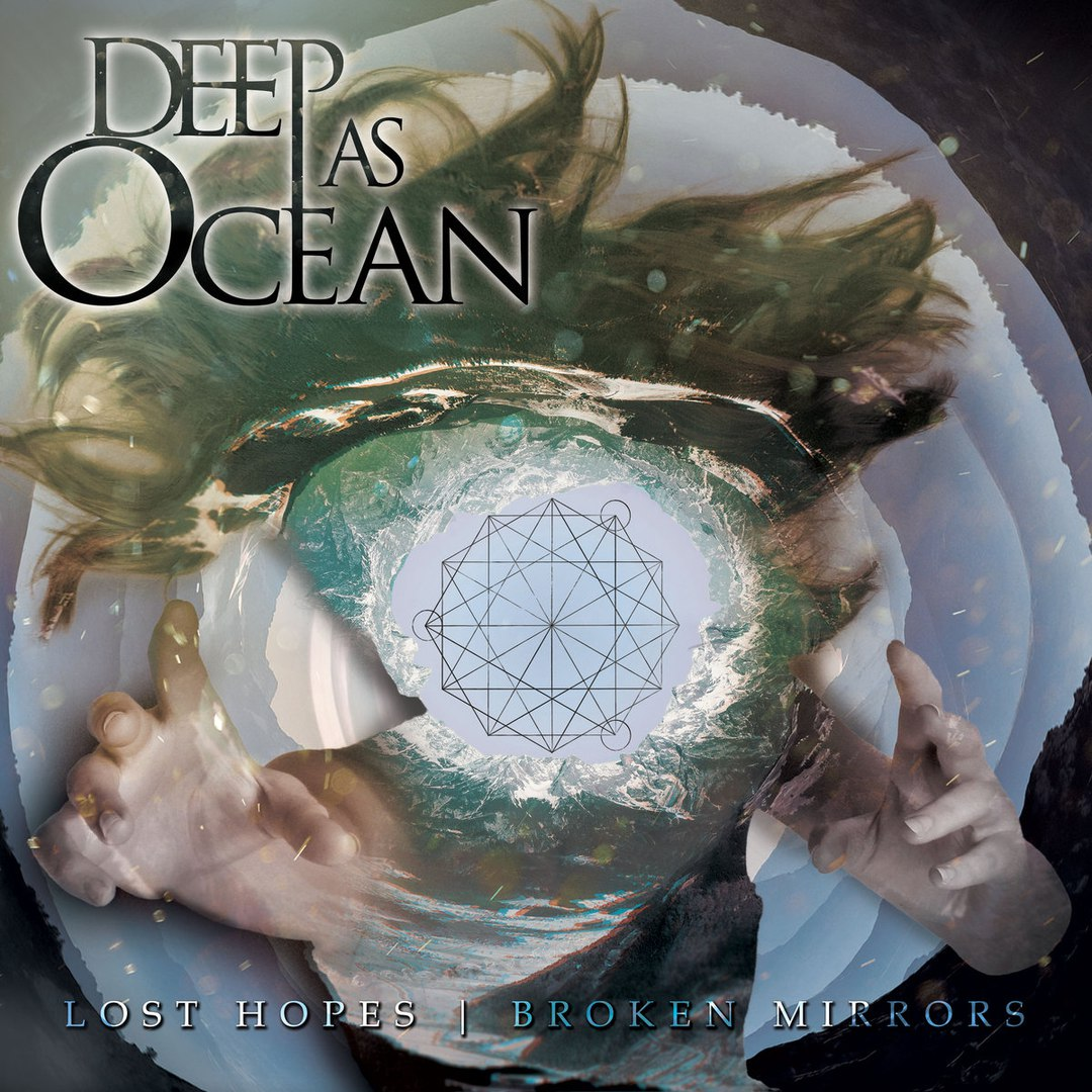 Deep as Ocean - Lost Hopes | Broken Mirrors [EP] (2017)