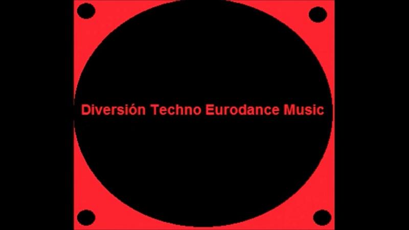 Diversión Techno Eurodance Music :[Megamix]: :[31-10-2017]: