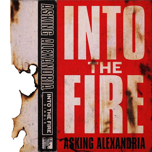 Asking Alexandria альбом Into The Fire