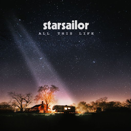 Starsailor альбом All This Life