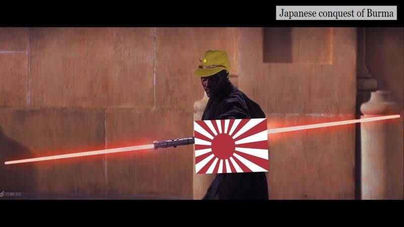 Star Wars WW2 Meme - The Burma Campaign (Pacific War)