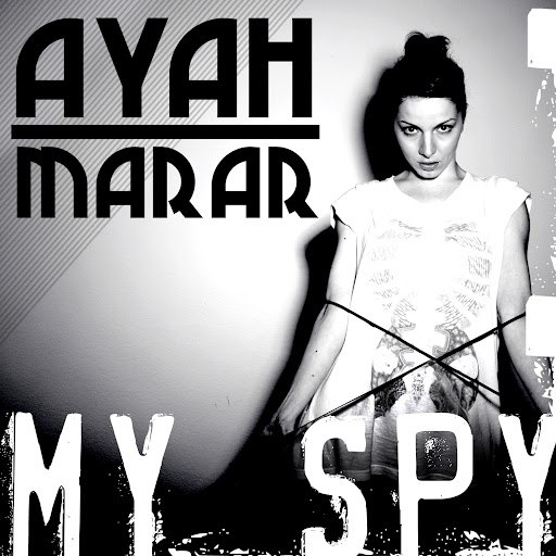 Ayah Marar альбом My Spy