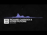 [Future Bass] - Richard Caddock & Hyper Potions - Distance