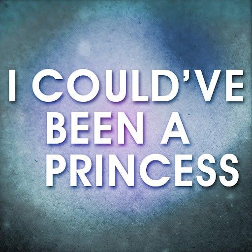 Princess альбом I Could've Been a Princess