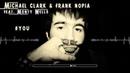 Michael Clark & Frank Nopia feat Monty Wells - You (2018)
