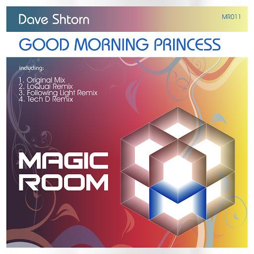 Dave Shtorn альбом Good Morning Princess