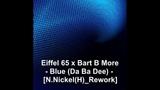 Eiffel 65 x Bart B More - Blue (Da Ba Dee) N.Nickel(H)_Rework