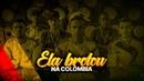 ELA BROTOU NA COLÔMBIA - MC CABELINHO FT. TROPA DA COLÔMBIA