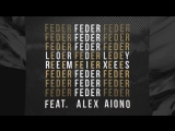 Feder feat. Alex Aiono - Lordly (Official Video)