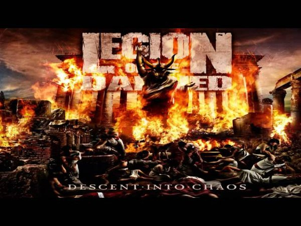 Legion Of The Damned - Descent Into Chaos [Full Album]