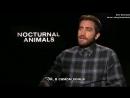 «Под покровом ночи»: Интервью Джейка Джилленхола (Русские субтитры)