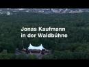 Dolce Vita - Jonas Kaufmann. Konzert in der Waldbühne / Йонас Кауфман. Концерт в Вальдбюне (Вerlin, 2018)