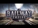 Стрим по Railway Empire – Обкатка Нового Поезда