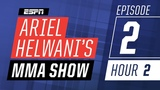 James Gallagher, James Vick, Mike Perry Episode 2Hour 2 Ariel Helwanis MMA Show ESPN