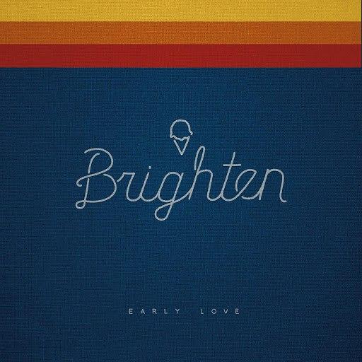 Brighten альбом Early Love