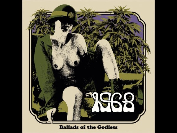 1968 Ballads of The Godless Full Album 2018