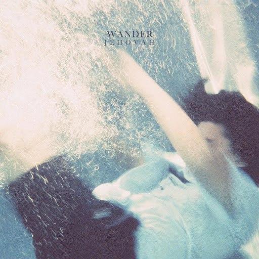 Wander альбом Jehovah