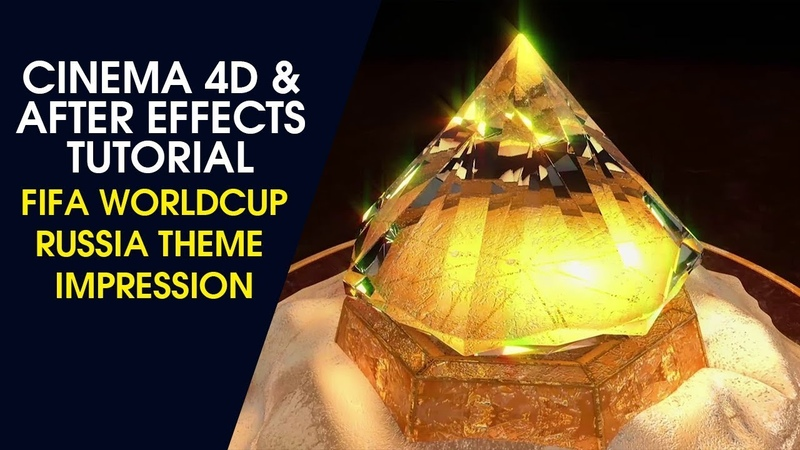 FIFA WorldCup Russia Theme Impression Cinema4D and After Effects Tutorial Part 2