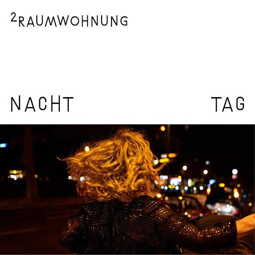 2raumwohnung альбом Nacht und Tag