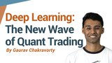 Deep Learning The New Wave of Investing and Quant Trading.