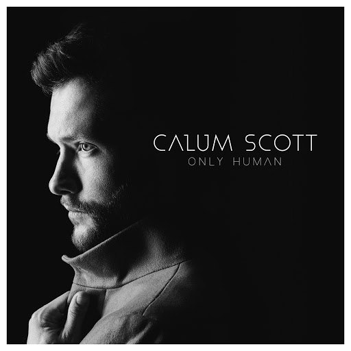 Calum Scott album Only Human (Deluxe)