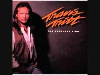 Travis Tritt - Where Corn Don't Grow (The Restless Kind)