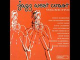 Zoot Sims &amp Russ Freeman Quintet - You're Driving Me Crazy
