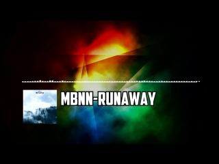 MBNN-Runaway(Original mix)