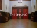 трейлер к фильму: Сияние  The Shining ( по произведению Стивена Кинга)