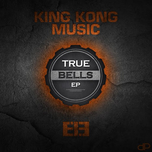 King Kong Music альбом True Bells